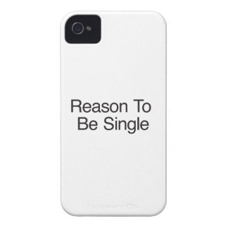 Reason To Be Single iPhone 4 Case