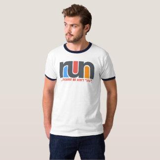 Reason to run #1 t-shirt