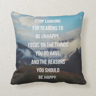Reasons To Be Happy Quote Cushion