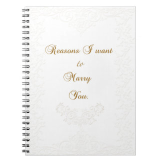 Reasons to Marry You Journal Spiral Notebook