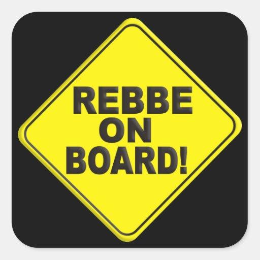Rebbe on Board Square Sticker