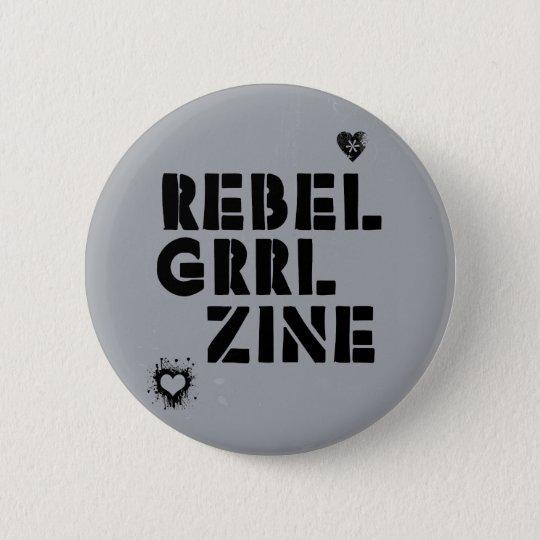 Rebel Grrl Zine 6 Cm Round Badge