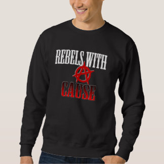 Rebels with cause pullover sweatshirt