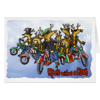 Rebels without a Claus Reindeer Holiday Cartoon Greeting Card