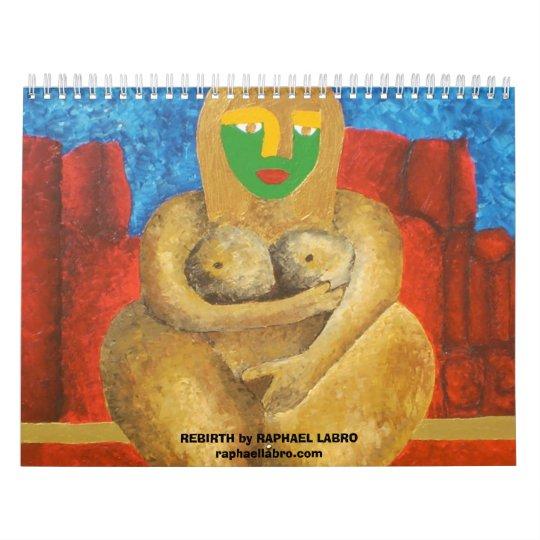REBIRTH by LABRO Calendar
