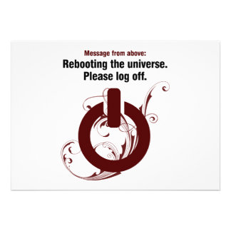 Rebooting the universe. Please log off Personalized Announcement