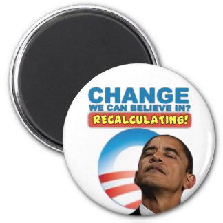 Recalculating - Anti Obama 6 Cm Round Magnet