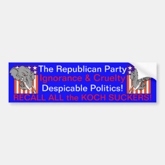 RECALL ALL THE KOCH SUCKERS! BUMPER STICKER