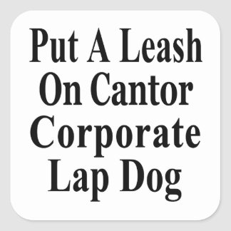 Recall Eric Cantor Koch Oil's Lap Dog Square Sticker