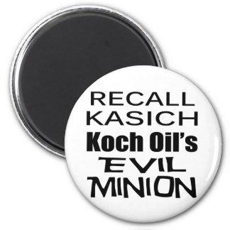Recall Governor John Kasich Koch Oil's Minion 6 Cm Round Magnet