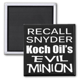 Recall Governor Rick Snyder Evil Corporate Minion Square Magnet