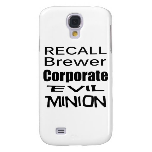 Recall Jan Brewer Evil Corporate Minion Galaxy S4 Covers