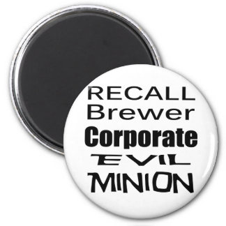 Recall Jan Brewer Evil Corporate Minion Magnets