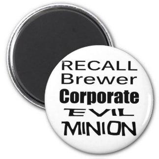 Recall Jan Brewer Evil Corporate Minion 6 Cm Round Magnet