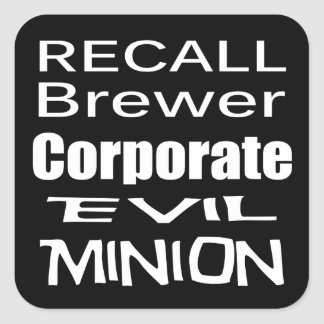 Recall Jan Brewer Evil Corporate Minion Stickers