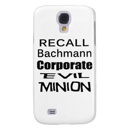 Recall Michele Bachmann Corporate Evil Minion Samsung Galaxy S4 Cover