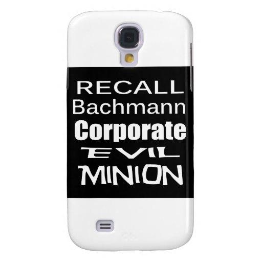 Recall Michele Bachmann Corporate Evil Minion Galaxy S4 Cases