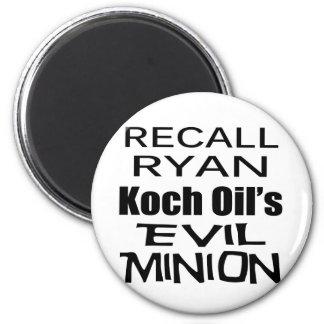 Recall Paul Ryan Koch Oil's Evil Minion 6 Cm Round Magnet
