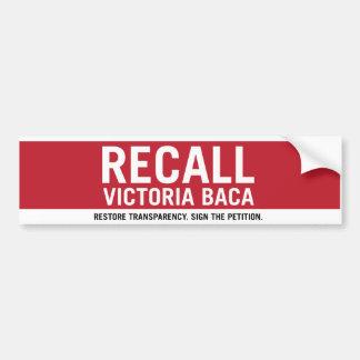 Recall Victoria Baca Bumper Stickers