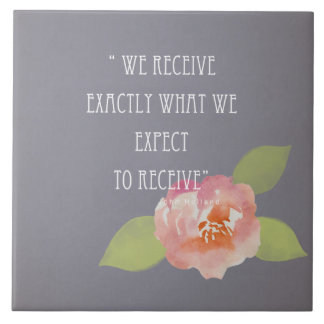 RECEIVE WHAT WE EXPECT TO RECEIVE PINK FLORAL LARGE SQUARE TILE