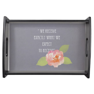 RECEIVE WHAT WE EXPECT TO RECEIVE PINK FLORAL SERVING TRAY