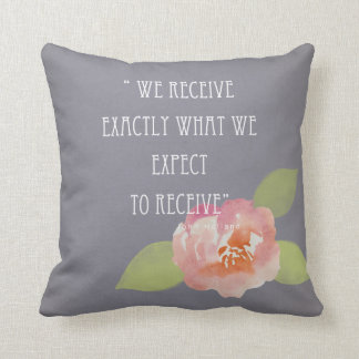RECEIVE WHAT WE EXPECT TO RECEIVE PINK FLORAL THROW PILLOW