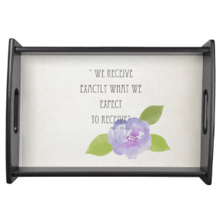 RECEIVE WHAT WE EXPECT TO RECEIVE PURPLE FLORAL SERVING TRAY