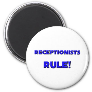 Receptionists Rule! 6 Cm Round Magnet