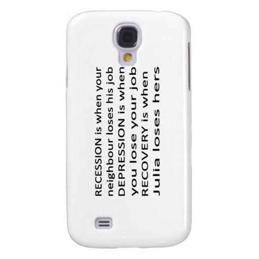 Recession, Depression, Recovery. Samsung Galaxy S4 Case