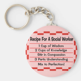 Recipe for a Social Worker Basic Round Button Key Ring