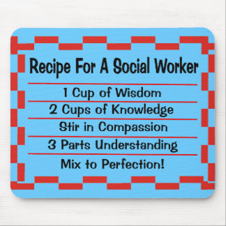 Recipe for a Social Worker Mouse Mat