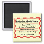 Recipe for a Social Worker Square Magnet