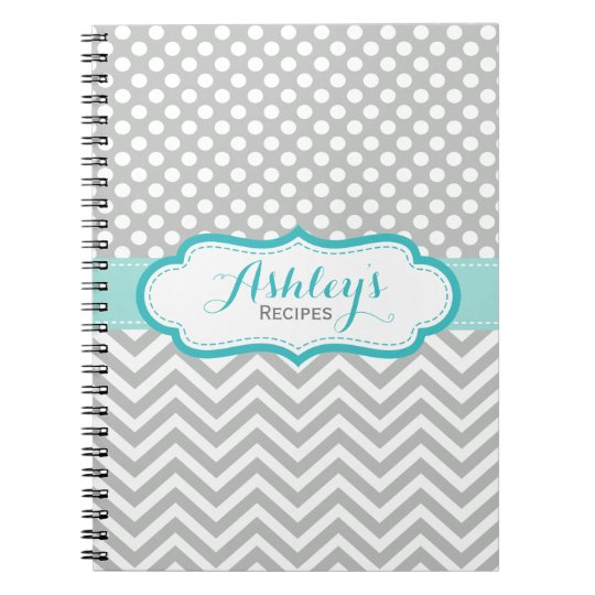 Recipe Grey Aqua Chevron Dots Notebook