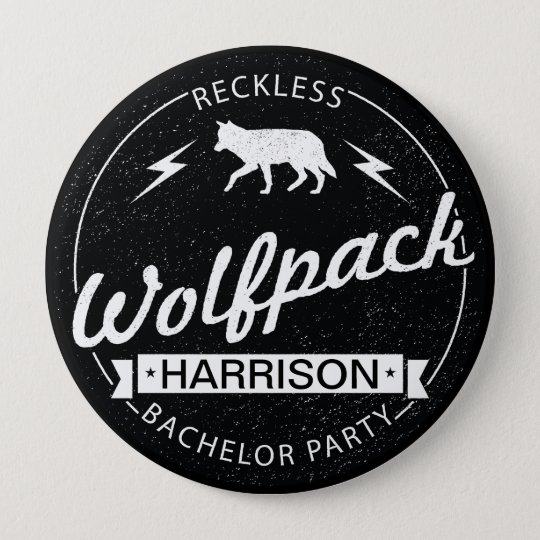 Reckless Wolfpack Bachelor Party Grooms Name 10 Cm Round Badge
