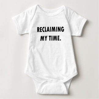 RECLAIMING MY TIME Bodysuit