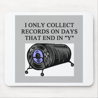 RECORD collector joke Mouse Pad