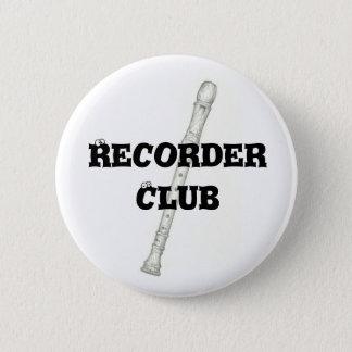 Recorder Club 6 Cm Round Badge