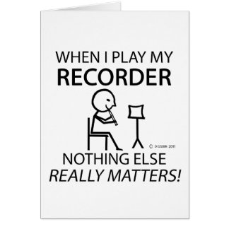 Recorder Nothing Else Matters Card