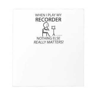 Recorder Nothing Else Matters Memo Notepads