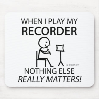 Recorder Nothing Else Matters Mousepads