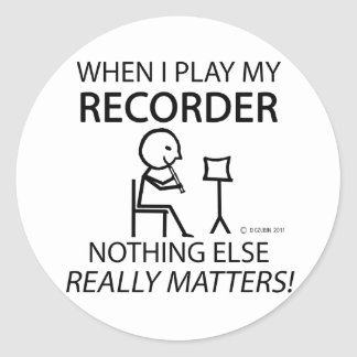 Recorder Nothing Else Matters Round Sticker