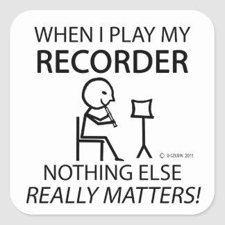 Recorder Nothing Else Matters Square Sticker