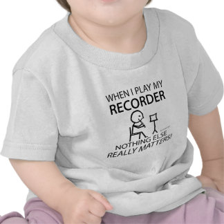 Recorder Nothing Else Matters Tshirt