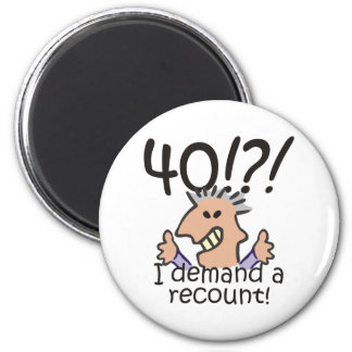 Recount 40th Birthday 6 Cm Round Magnet