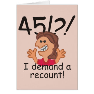 Recount 45th Birthday Personalized Card