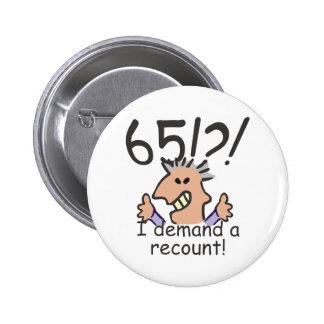 Recount 65th Birthday 6 Cm Round Badge