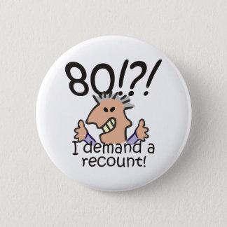Recount 80th Birthday 6 Cm Round Badge