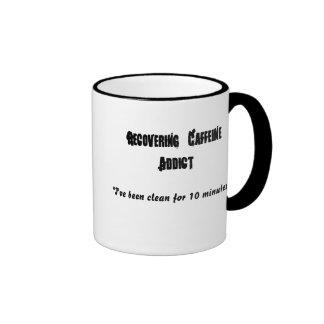 Recovering Caffeine Addict , Ringer Mug