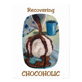 RECOVERING CHOCOHOLIC #2 POSTCARD