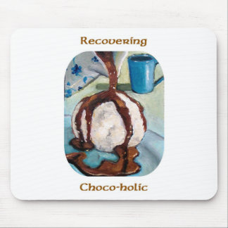 RECOVERING CHOCOHOLIC MOUSE MAT